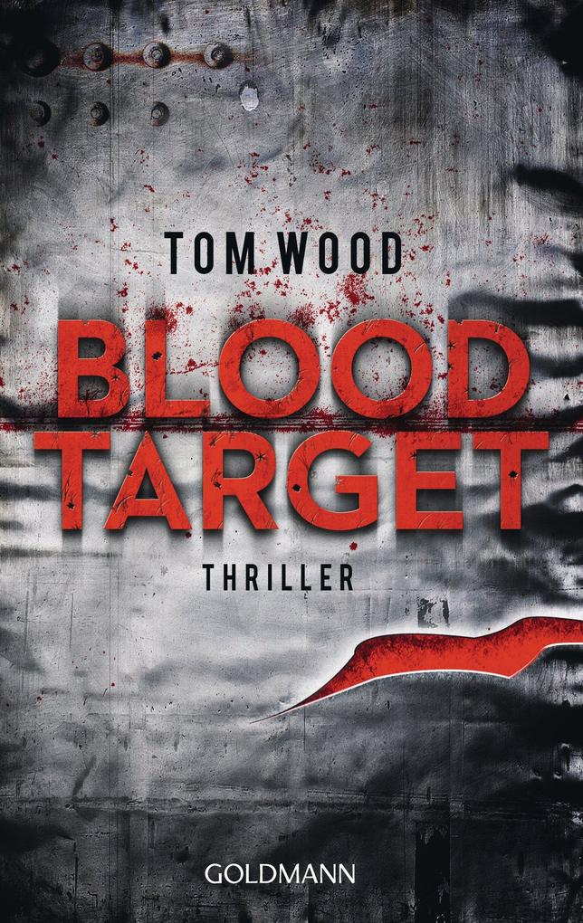 Blood Target als eBook von Tom Wood