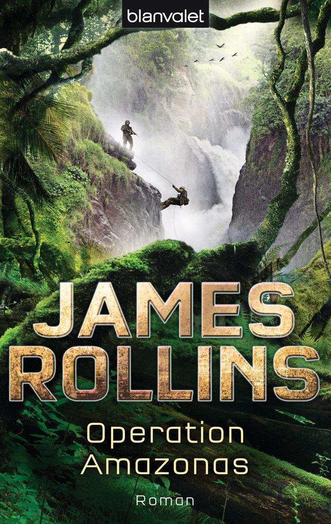 Operation Amazonas als eBook von James Rollins