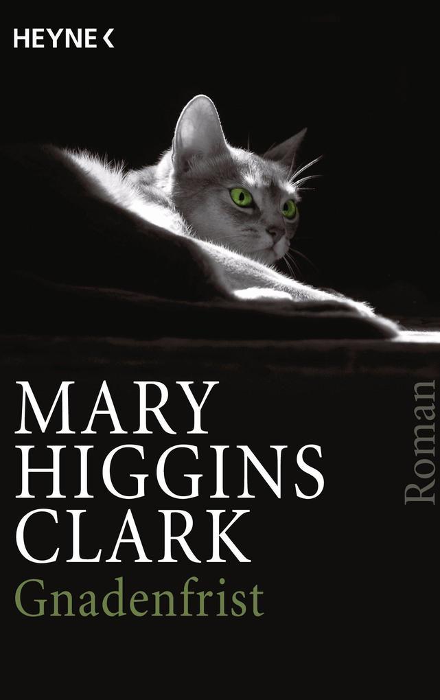 Gnadenfrist als eBook von Mary Higgins Clark