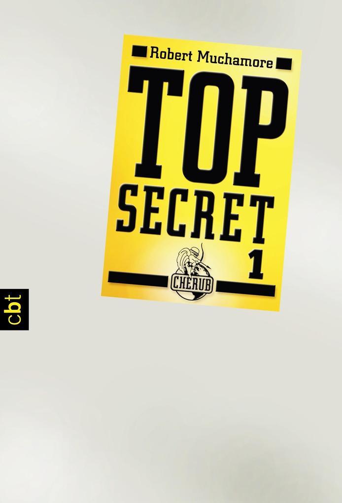Top Secret 1 - Der Agent als eBook von Robert Muchamore