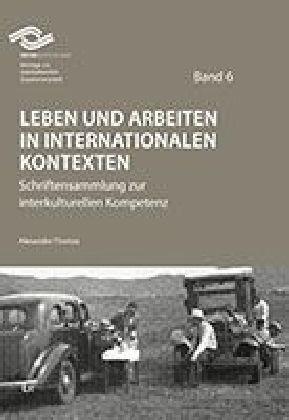 Leben und Arbeiten in internationalen Kontexten als Buch von Alexander Thomas