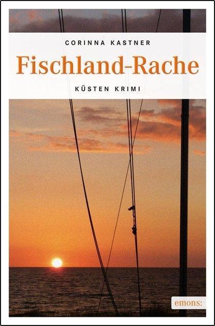 Fischland-Rache als Taschenbuch von Corinna Kastner