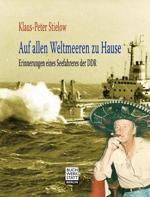 Auf allen Weltmeeren zu Hause als Buch von Klaus-Peter Stielow