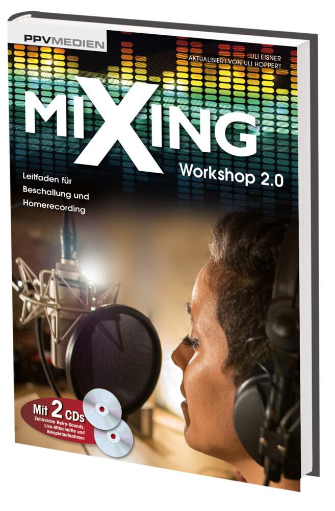 Mixing Workshop 2.0 als Buch von Uli Eisner, Uli Hoppert