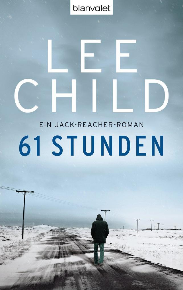 61 Stunden als eBook von Lee Child