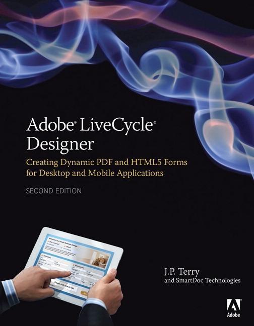 Adobe LiveCycle Designer ES4 als Buch von J. P. Terry