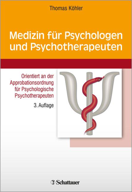 Medizin für Psychologen und Psychotherapeuten als Buch von Thomas Köhler