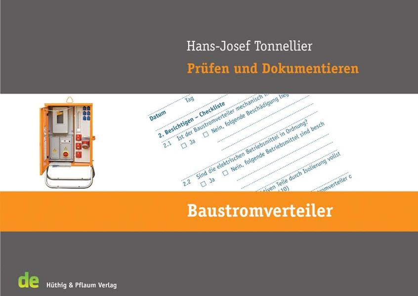 Prüfen und Dokumentieren - Baustromverteiler als Buch von Hans-Josef Tonnellier