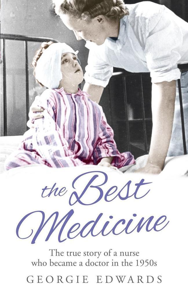The Best Medicine als eBook von Georgie Edwards