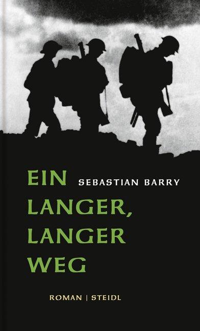 Ein langer, langer Weg als Buch von Sebastian Barry