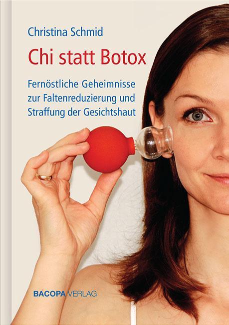 Chi statt Botox als Buch von Christina Schmid