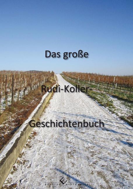 Das große Rudi-Koller-Geschichtenbuch als Taschenbuch von Rudi Koller