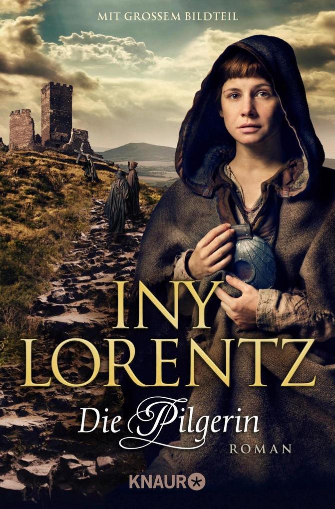 Die Pilgerin als Taschenbuch von Iny Lorentz