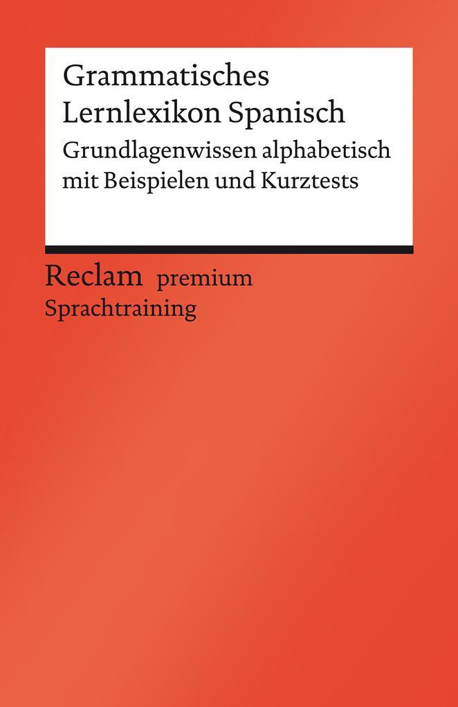 Grammatisches Lernlexikon Spanisch als eBook von Montserrat Varela