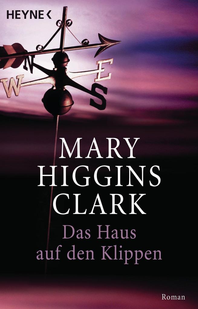 Das Haus auf den Klippen als eBook von Mary Higgins Clark