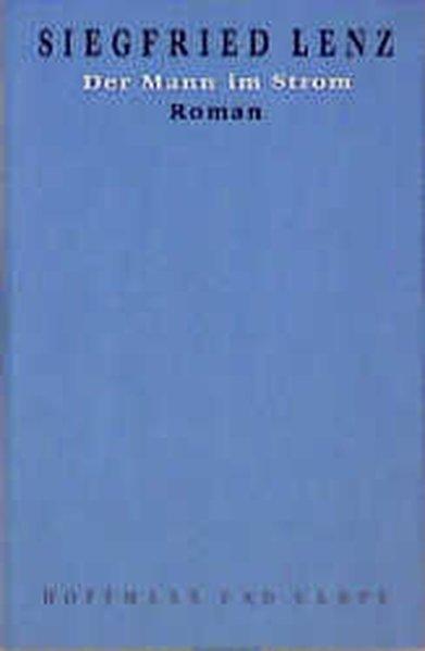 Der Mann im Strom als Buch von Siegfried Lenz