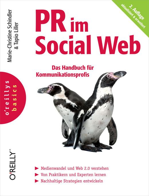 PR im Social Web (O'Reillys Basics) als eBook von Marie-Christine Schindler, Tapio Liller