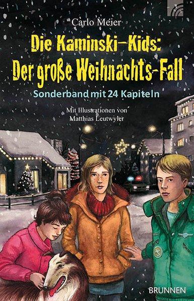 Die Kaminski-Kids: Der große Weihnachts-Fall als Buch von Carlo Meier