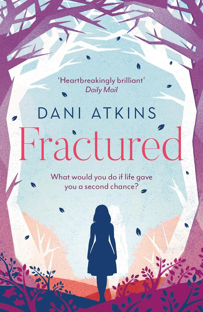 Fractured als eBook von Dani Atkins