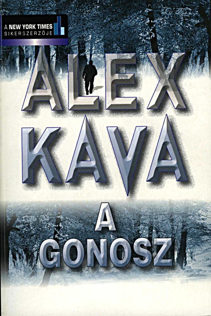 A Gonosz als eBook von Alex Kava