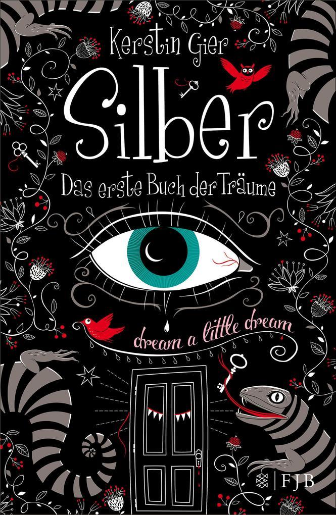 Silber - Das erste Buch der Träume als eBook von Kerstin Gier
