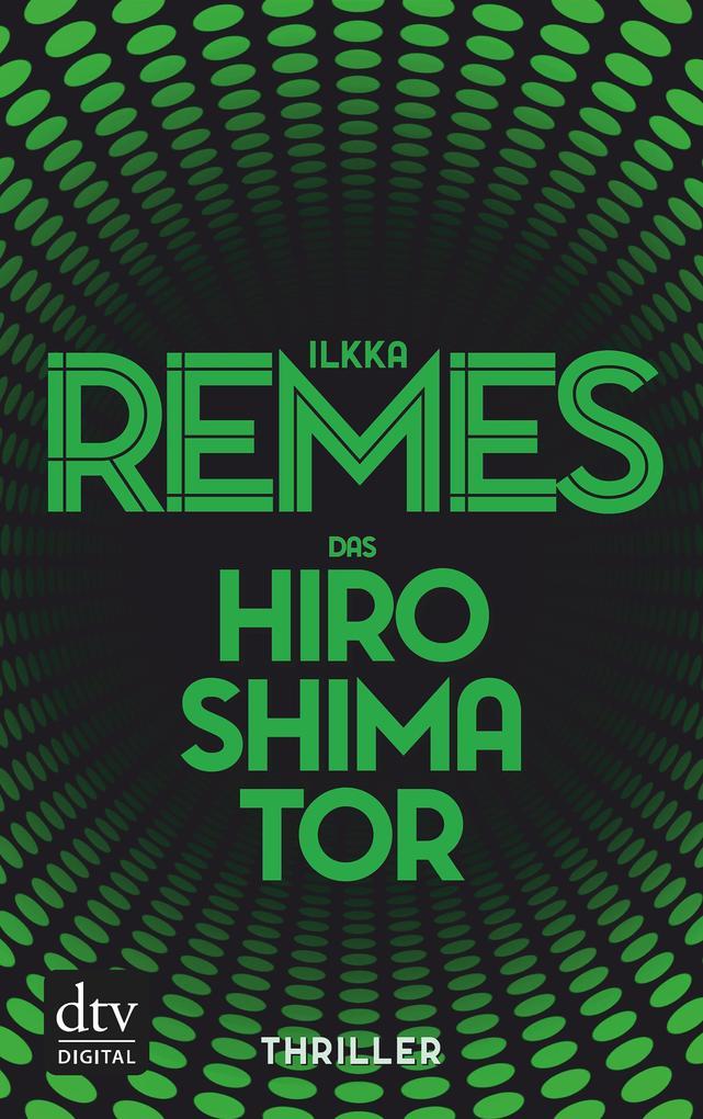 Das Hiroshima-Tor als eBook von Ilkka Remes