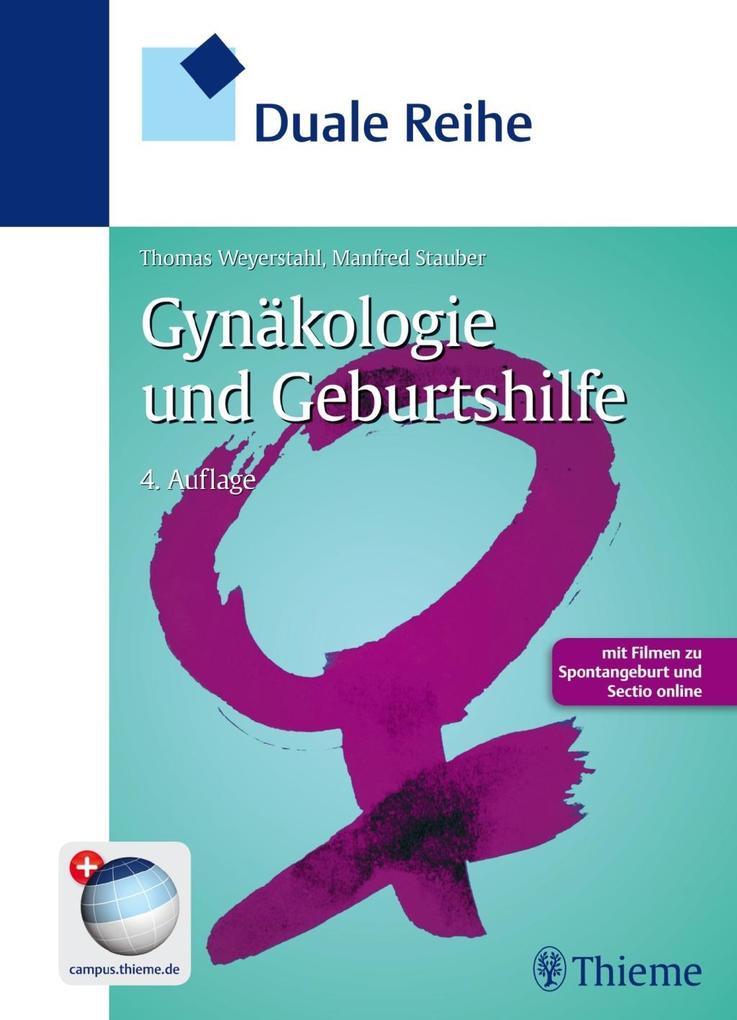 Duale Reihe Gynäkologie und Geburtshilfe als Buch von