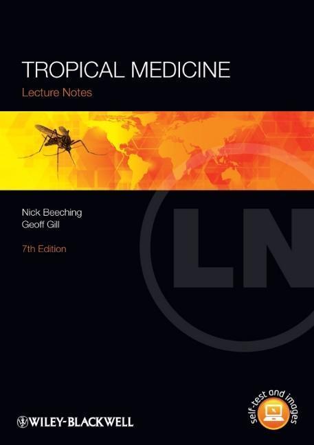 Lecture Notes: Tropical Medicine als Buch von Nick Beeching, Geoff Gill