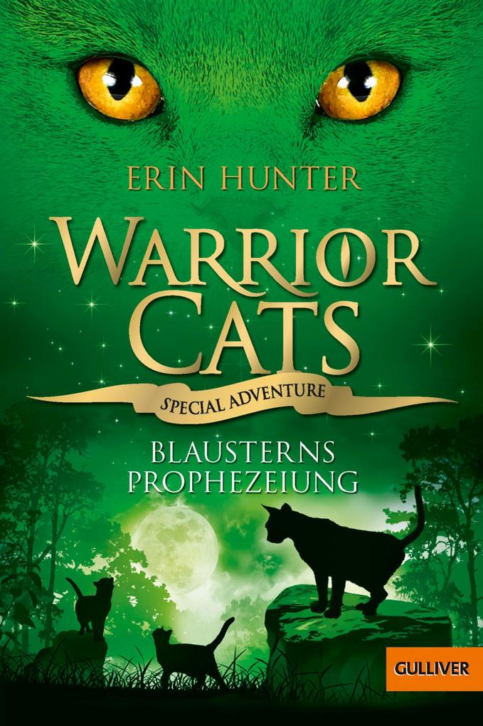 Warrior Cats - Special Adventure. Blausterns Prophezeiung als eBook von Erin Hunter