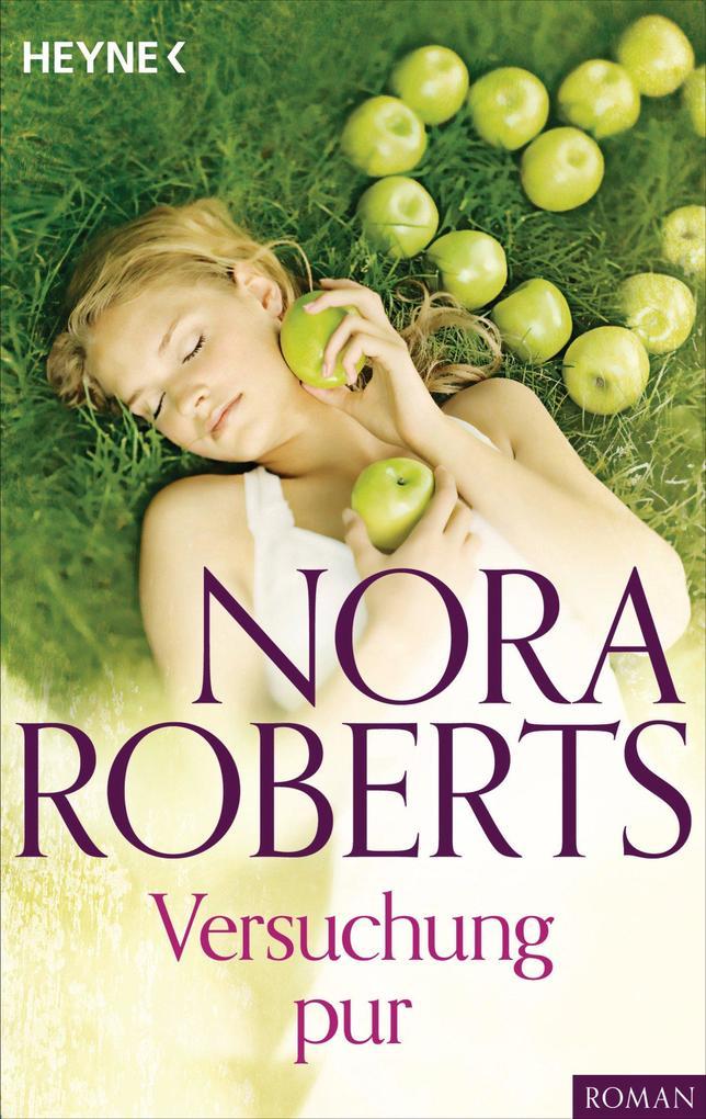 Versuchung pur als eBook von Nora Roberts