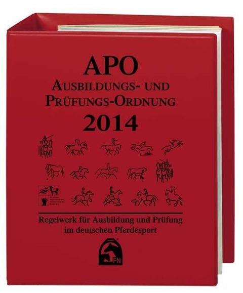 Ausbildungs-Prüfungs-Ordnung 2014 (APO) als Buch von