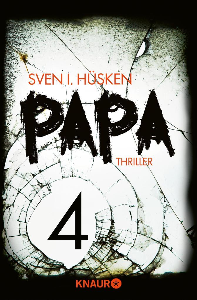 Papa 4 als eBook von Sven Hüsken