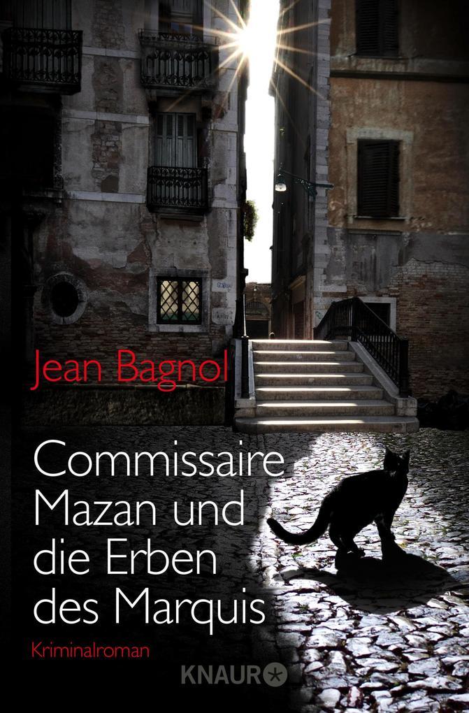 Commissaire Mazan und die Erben des Marquis als eBook von Jean Bagnol