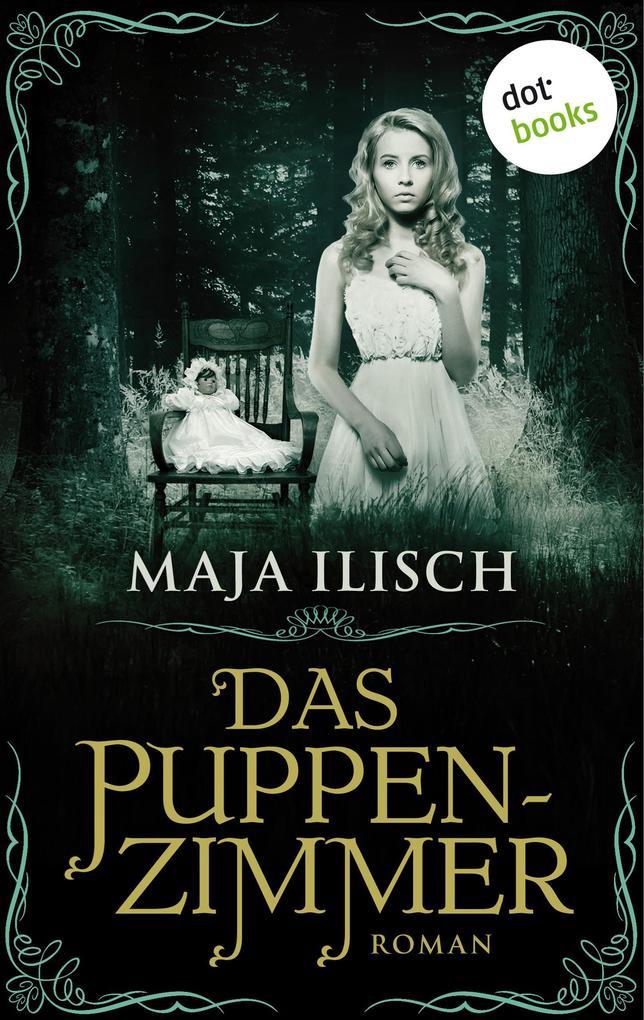 Das Puppenzimmer als eBook von Maja Ilisch