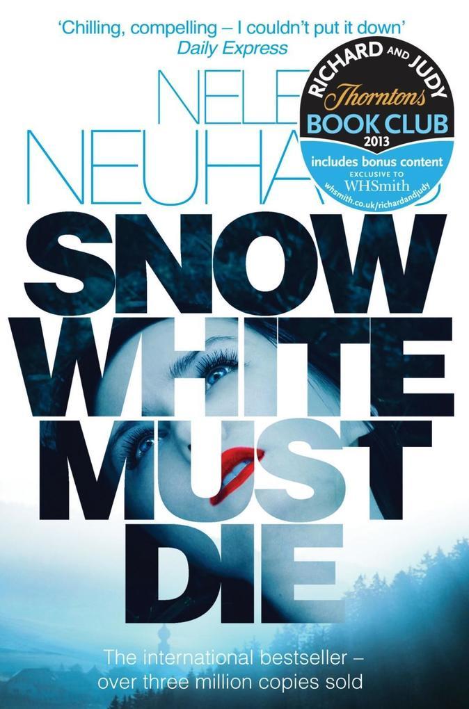 Snow White Must Die als eBook von Nele Neuhaus