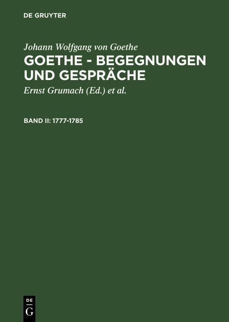 Goethe Johann Wolfgang von Goethe - Begegnungen und Gespräche 1777-1785 als eBook von