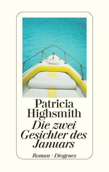Die zwei Gesichter des Januars als Buch von Patricia Highsmith