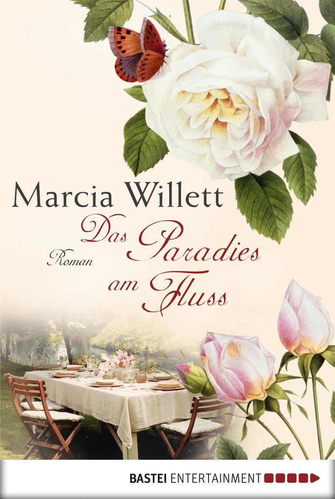 Das Paradies am Fluss als eBook von Marcia Willett