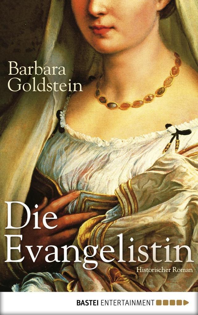 Die Evangelistin als eBook von Barbara Goldstein