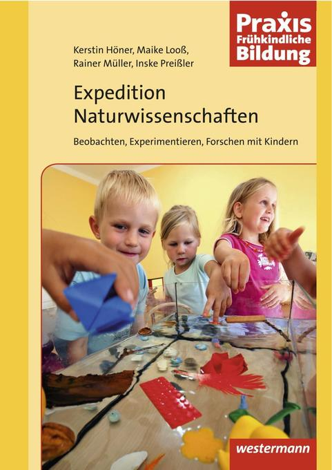 Expedition Naturwissenschaften 1 als Buch von Kerstin Höner, Maike Looß, Rainer Müller, Inske Preisler