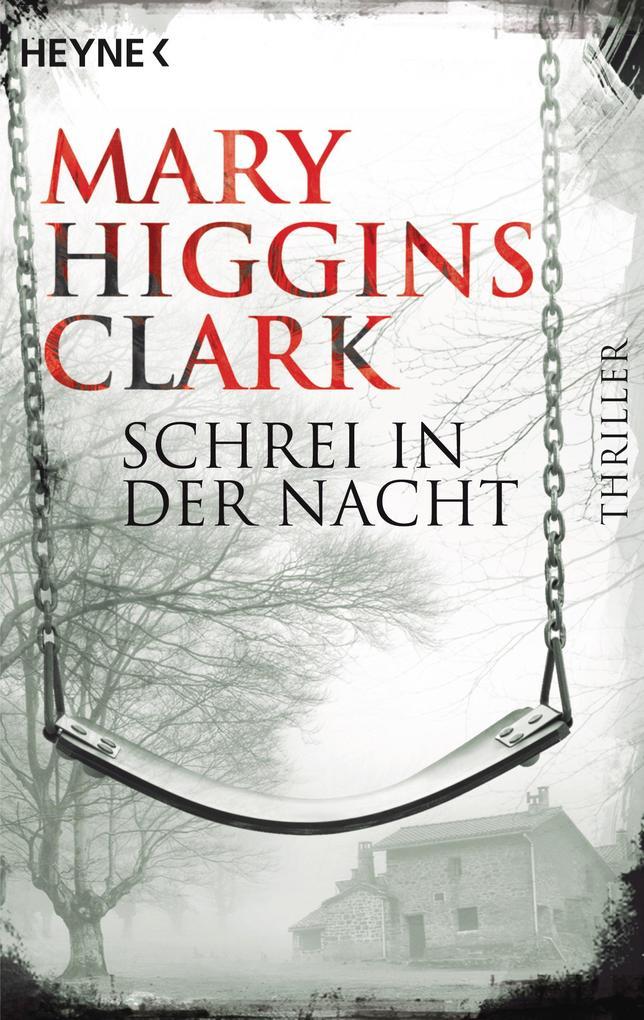 Schrei in der Nacht als eBook von Mary Higgins Clark