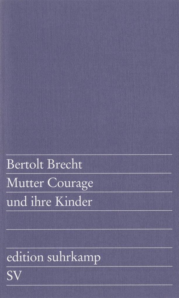 Mutter Courage und ihre Kinder als eBook von Bertolt Brecht