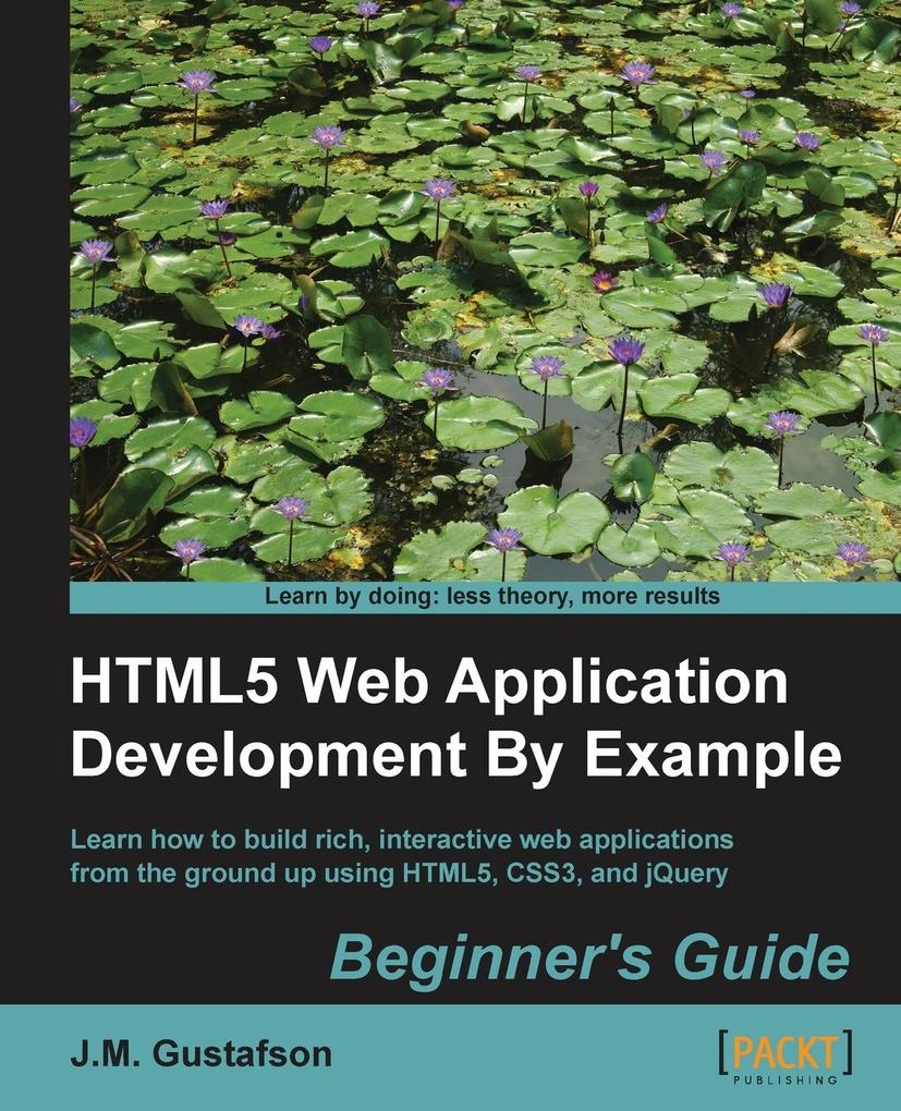 Html5 Web Application Development by Example al...