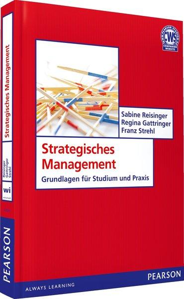 Strategisches Management als Buch von Sabine Reisinger, Regina Gattringer, Franz Strehl