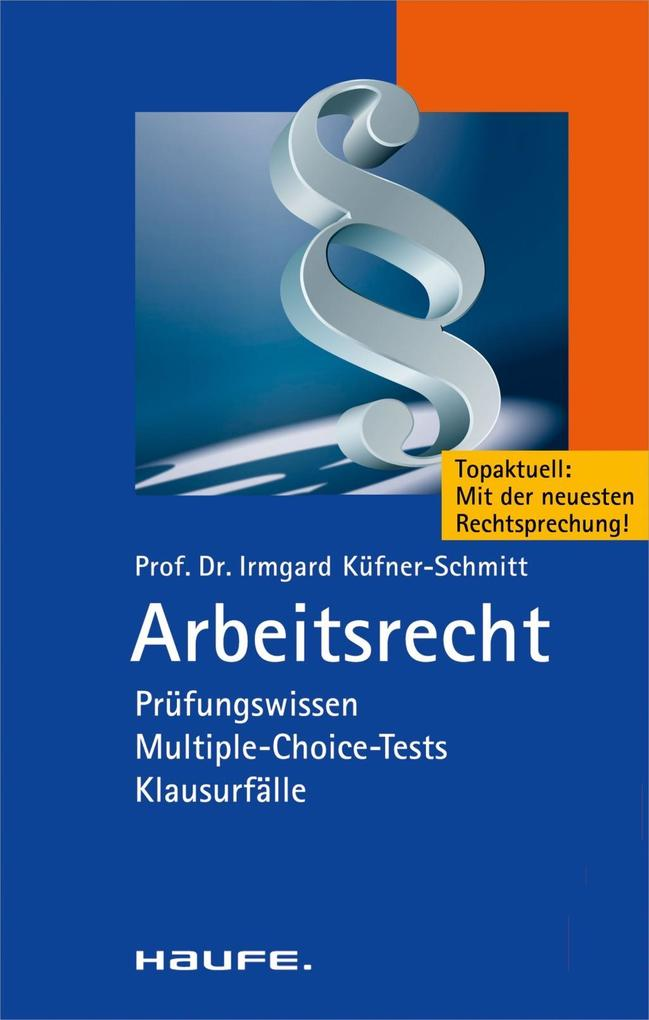 Arbeitsrecht Basiswissen als eBook von Irmgard Küfner-Schmitt