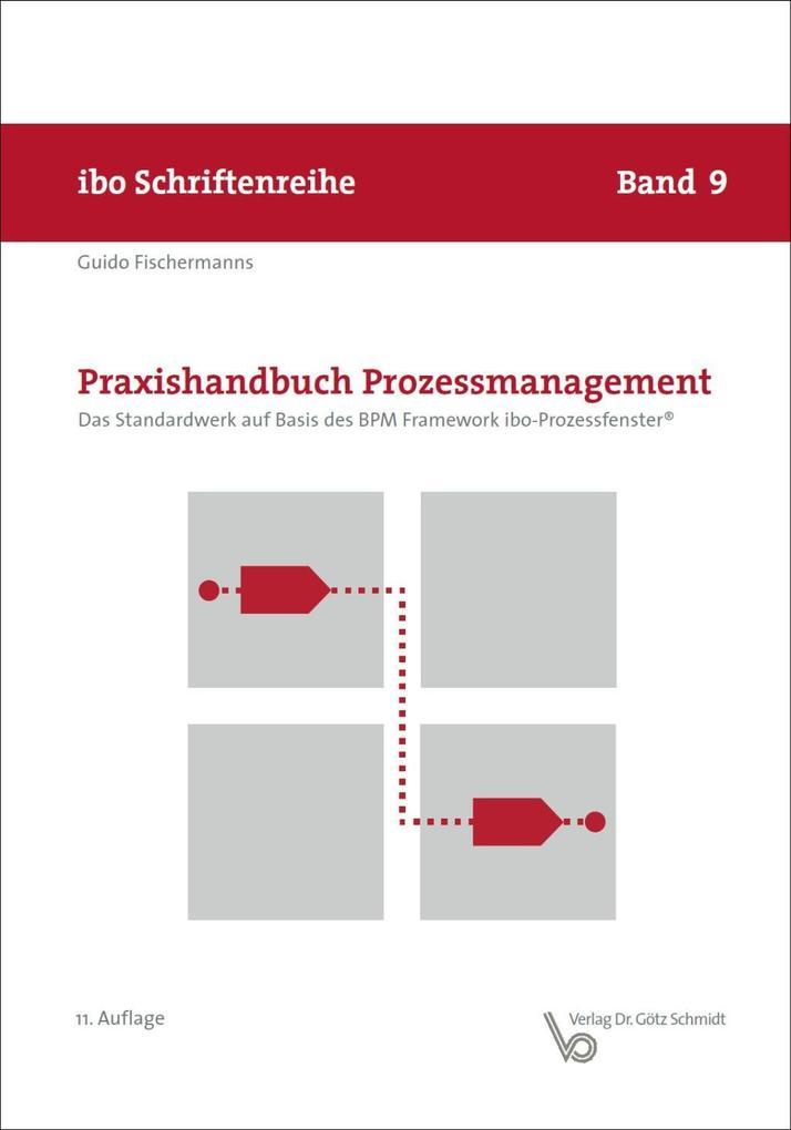 Praxishandbuch Prozessmanagement als Buch von Guido Fischermanns