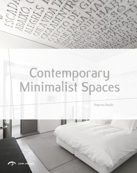 Contemporary Minimalist Spaces als Buch von