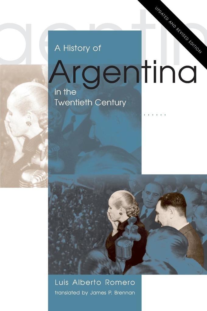 A History of Argentina in the Twentieth Century als Taschenbuch von Luis Alberto Romero
