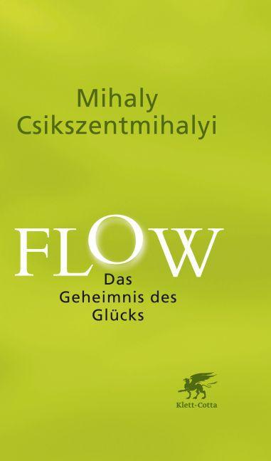 Flow als Buch von Mihaly Csikszentmihalyi