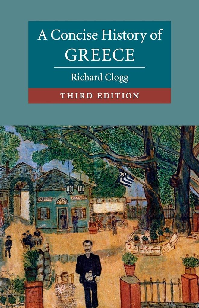A Concise History of Greece als Buch von Richard Clogg